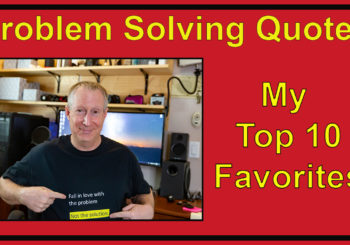 My 10 Favorite Problem Solving Quotes